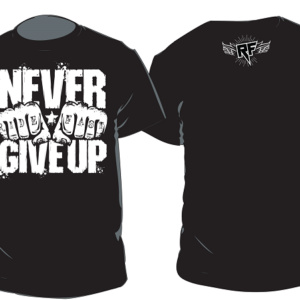 """Ride Fast """"Never Give Up"""" Shirt"""
